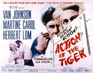 ACTION OF THE TIGER, Van Johnson, Martine Carol, 1957